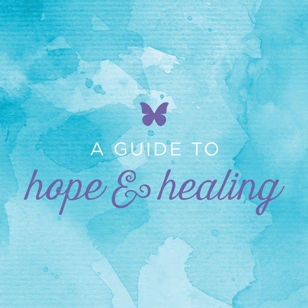 A Guide to Hope & Healing